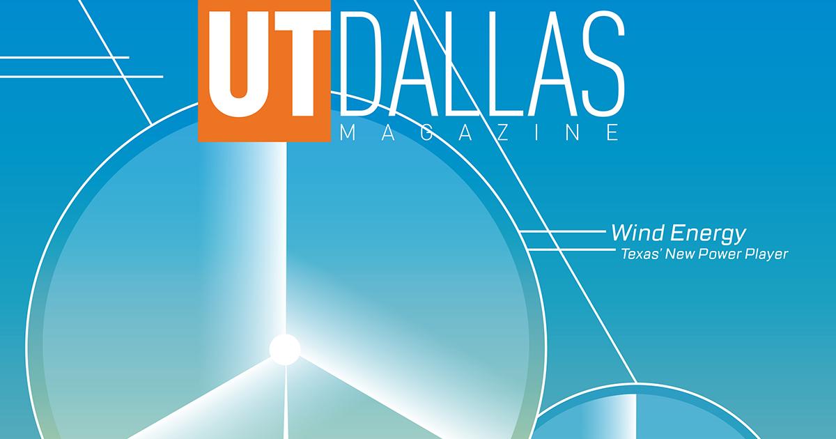 UT Dallas Magazine - The University of Texas at Dallas